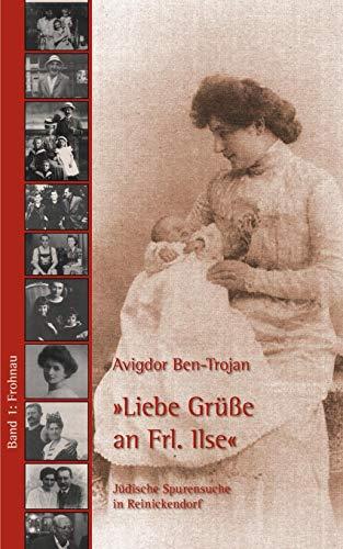 """Jüdische Spurensuche in Berlin-Reinickendorf / Frohnau - """"Liebe Grüsse an Frl. Ilse"""""""