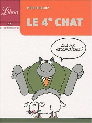 Le Chat : Le quatrième chat par Philippe Geluck