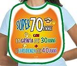Dream' s Party La BAVAGLIA bavaglione del 70 ENNE - Idea Scherzo Gadget per la Festa di Compleanno dei 70 Anni - Super 70enne con la Grinta dei 30anni + l'esperienza dei 40anni
