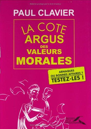 La cote argus des valeurs morales