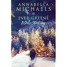 Ever-Greene: A Souls Christmas Novella (Souls of Chicago Book 7) (English Edition)