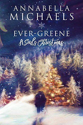 Ever-Greene: A Souls Christmas Novella (Souls of Chicago Book 7)