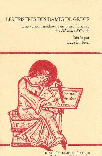 Les epistres des dames de Grèce : Une version médiévale en prose française des Héroïdes d'Ovide