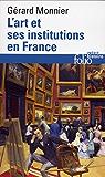 L'Art et ses institutions en France