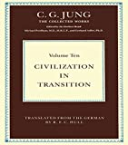 Civilization in Transition (Collected Works of C.G. Jung)