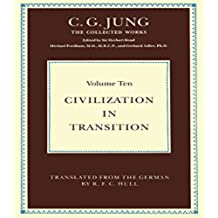 Civilization in Transition (Collected Works of C.G. Jung) (English Edition)