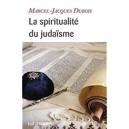 La spiritualité du judaïsme