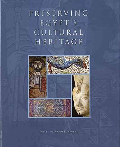 [(Preserving Egypt's Cultural Heritage : The Conservation Work of the American Research Center in Egypt)] [Edited by Randi Danforth ] published on (April, 2010)