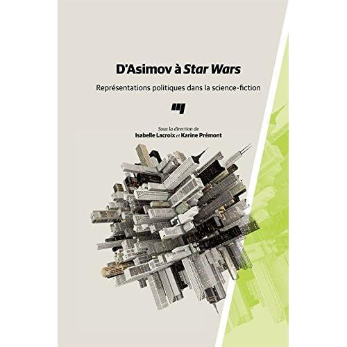 D'Asimov à Star Wars: Représentations politiques dans la science-fiction