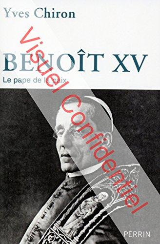Benoît XV par Yves CHIRON