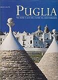 Scarica Libro La Puglia Ediz illustrata (PDF,EPUB,MOBI) Online Italiano Gratis