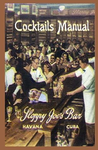Sloppy Joe's Bar Cocktails Manual