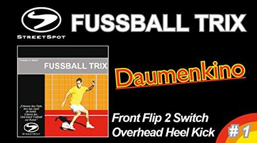 Preisvergleich Produktbild FUSSBALL TRIX - Daumenkino # 1: Front Flip 2 Switch Overhead Heel Kick (FUSSBALL TRIX - Daumenkinos)