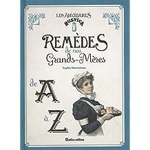 Remèdes de nos grands-mères