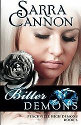 Bitter Demons (The Shadow Demons Saga) (Volume 3) by Sarra Cannon (2011-02-24)