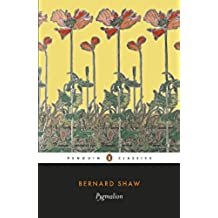 Pygmalion (Penguin Classics) (English Edition)