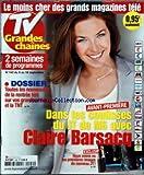TV GRANDES CHAINES [No 142] du 05/09/2009 - DANS LES COULISSES DU JT DE M6 AVEC CLAIRE BARSACQ - TOUTES LES NOUVEAUTES DE LA RENTREE TELE