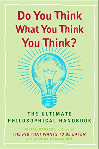 Do You Think What You Think You Think? por Julian Baggini