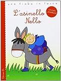 L'asinello Nello. Ediz. illustrata