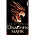 Drachenmahr: Roman