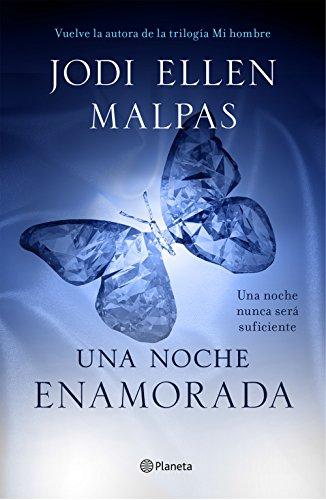 Una noche. Enamorada: Tercer volumen de la trilogía Una noche (Planeta Internacional)