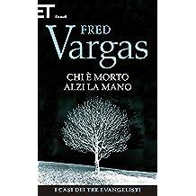Chi è morto alzi la mano (Einaudi. Stile libero. Noir)