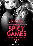 Spicy Games - Band 1: Eine Brennende Leidenschaft