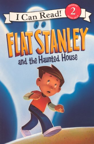 Flat Stanley and the Haunted House (I Can Rad! 2)
