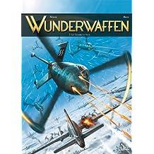 Wunderwaffen T3 - Les Damnés du Reich