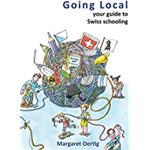 Going Local: your guide to Swiss schooling