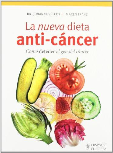 La nueva dieta anti-cáncer (Cocina & Salud)