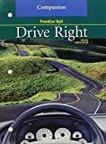 DRIVE RIGHT 10TH EDITION REVISED COMPANION 2003C by PRENTICE HALL (2002-03-01)