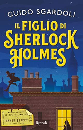 Il figlio di Sherlock Holmes di [Sgardoli, Guido]