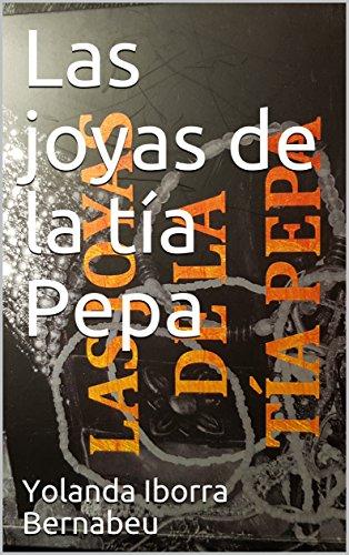 Las joyas de la tía Pepa por Yolanda Iborra Bernabeu