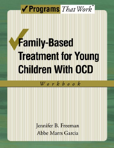 Family-Based Treatment for Young Children with O.C.D. Workbook (Progams That Work)