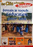 Telecharger Livres CLES DE L ACTUALITE JUNIOR LES du 16 11 1998 DEMAIN LE MONDE L EDUCATION POUR TOUS INDE RAMENER LES ENFANTS A L ECOLE FRANCE A L ECOLE DU VOYAGE EQUATEUR APPRENDRE AVEC LES TRADITIONS CHEZ LES INDIENS QUECHUA (PDF,EPUB,MOBI) gratuits en Francaise