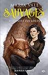 Sauvages, tome 2 : La Cité des loups par Vale