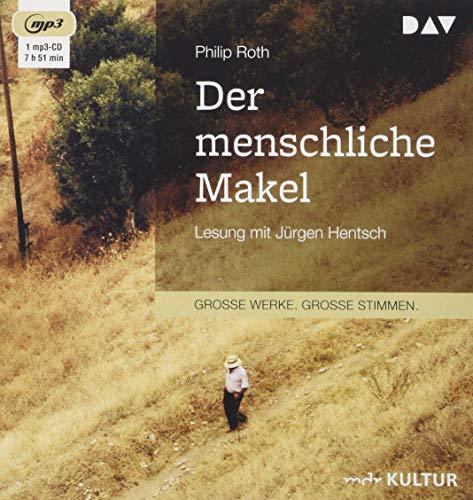 Der menschliche Makel: Lesung mit Jürgen Hentsch (1 mp3-CD)