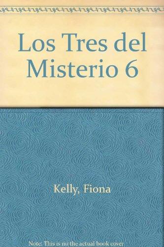 Los Tres del Misterio 6 par Fiona Kelly