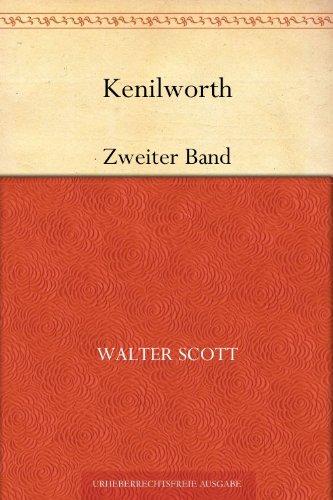 Kenilworth: Zweiter Band