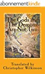 The Gods and the Demons Are Not Two:...