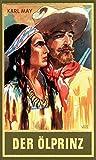 Der Ölprinz, Band 37 der Gesammelten Werke (Karl Mays Gesammelte Werke)