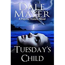 Tuesday's Child (Psychic Visions)