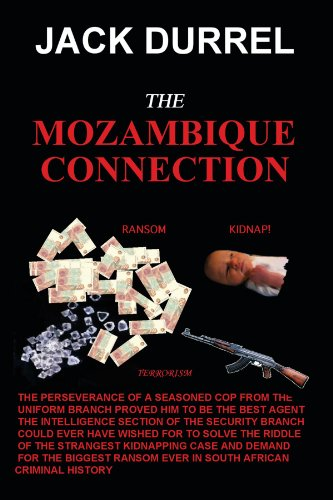The Mozambique Connection