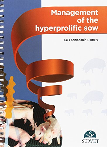 Management of the hyperprolific sow - Veterinary books - Editorial Servet por Luis Sanjoaquín Romero