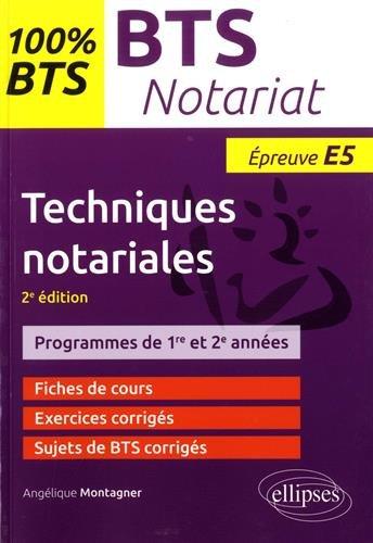 Techniques notariales - 2e édition par Angélique Montagner