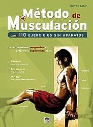 Metodo de musculacion / Build Muscle: 110 ejercicios sin aparatos / 110 Exercises Without Weights