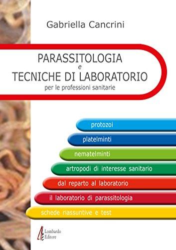 Parassitologia e tecniche di laboratorio per le professioni sanitarie