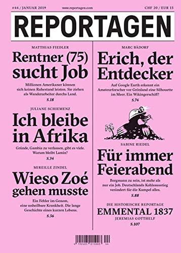 Reportagen #44: Das unabhängige Magazin für erzählte Gegenwart