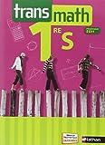 Transmath 1re S : Programme 2011